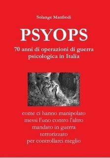 PSYOPS: un importante libro rivelatore di Solange Manfredi – da leggere