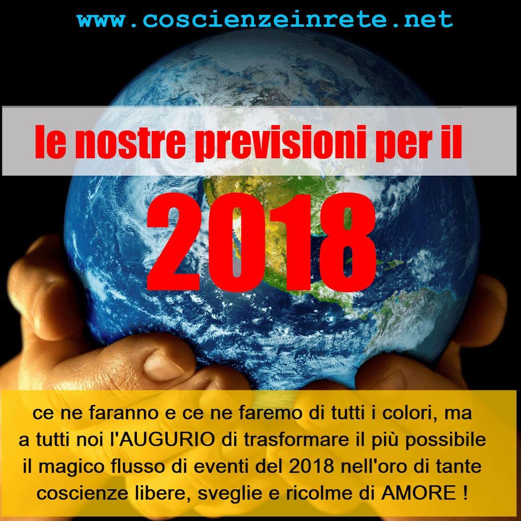 Come sarà il 2018? Le Previsioni di Coscienze in Rete per l'Italia, il Mondo e per Ognuno di Noi.