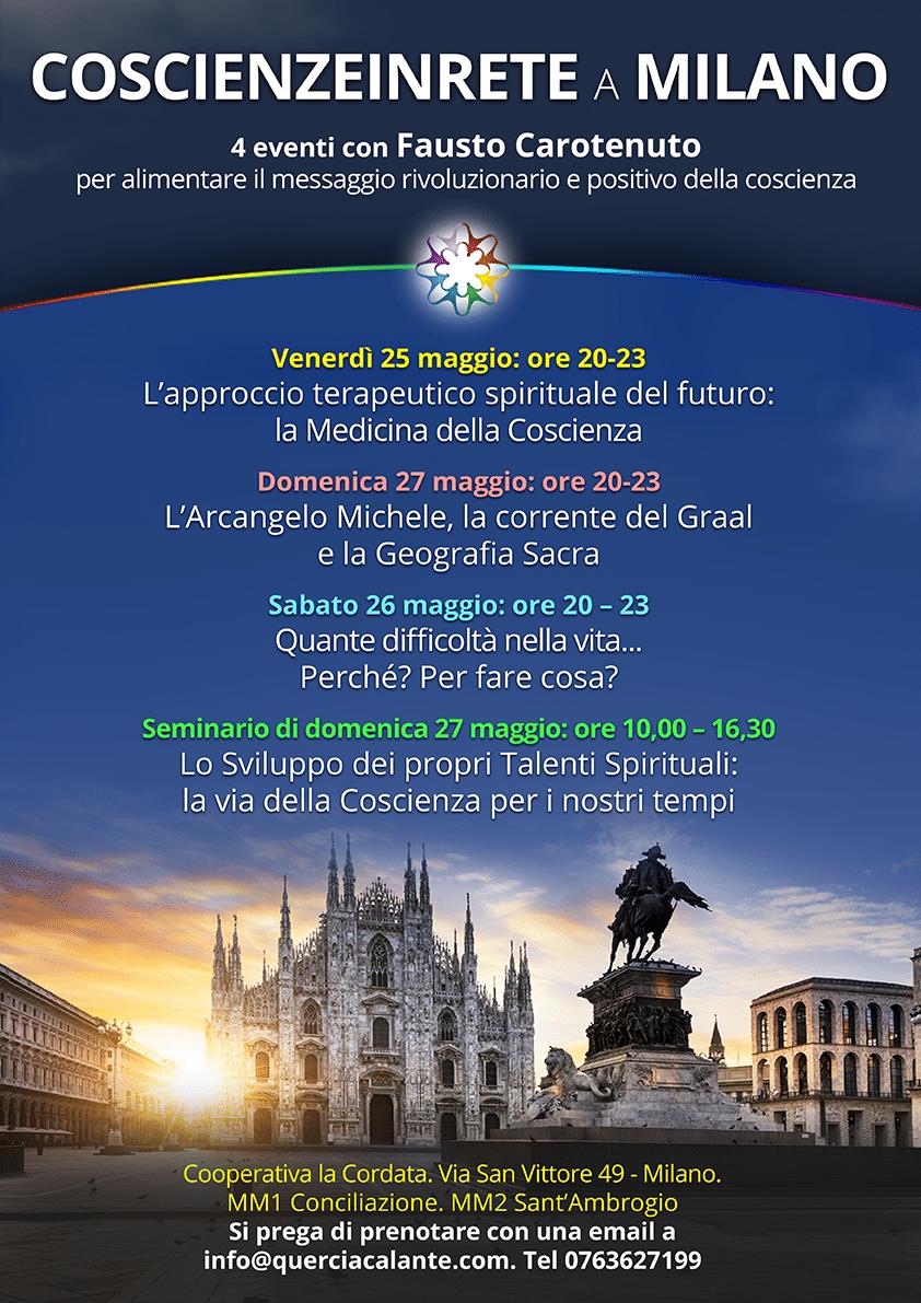 Coscienzeinrete a Milano  25-27 maggio 2018: 4 eventi per alimentare il messaggio rivoluzionario e positivo della coscienza