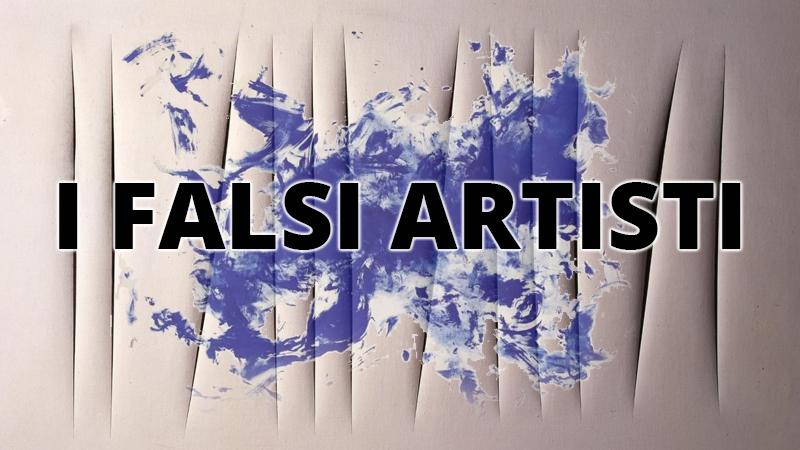 I falsi artisti