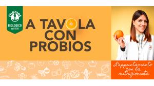 A Tavola con Probios: Il nuovo progetto Probios per una corretta alimentazione a portata di clic