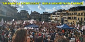salviamo la costituzione 12 mila manifestanti a Firenze