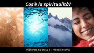 Cos'è la spiritualità
