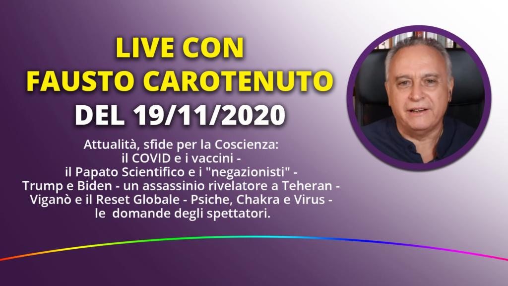 0:04 / 1:04:34 LIVE con Fausto Carotenuto del 19-11-2020
