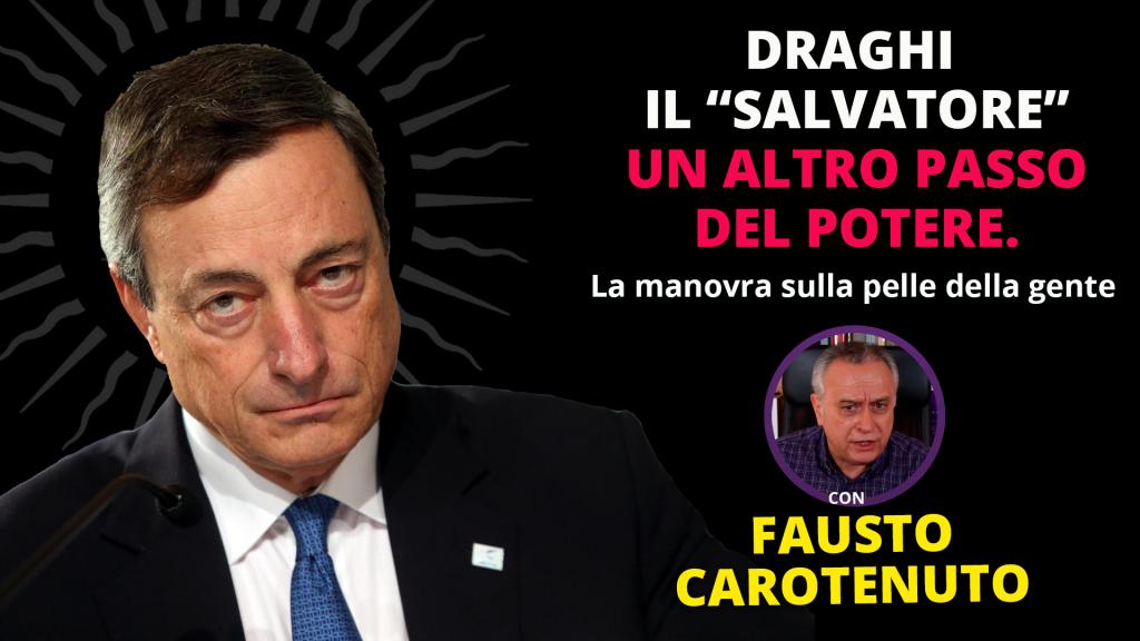 """Draghi il """"Salvatore"""""""